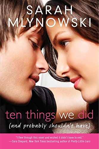 9780061701269: Ten Things We Did (and Probably Shouldn't Have)