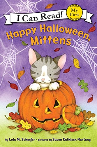 9780061702228: Happy Halloween, Mittens (My First I Can Read Mittens - Level Pre1 (Hardback))