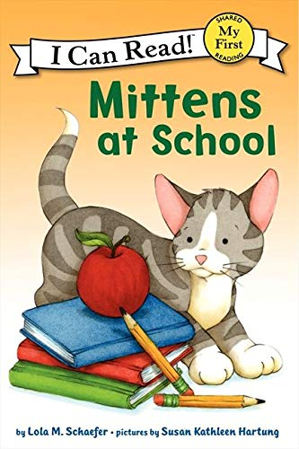9780061702235: Mittens at School (My First I Can Read)