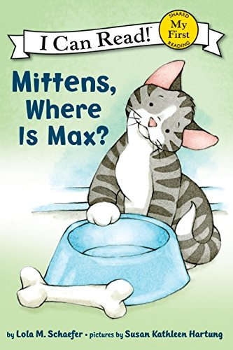 9780061702273: Mittens, Where Is Max? (My First I Can Read Mittens - Level Pre1 (Hardback))