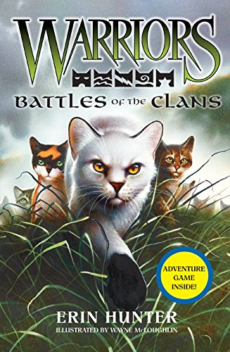 9780061702310: Warriors: Battles of the Clans (Warriors Field Guide)