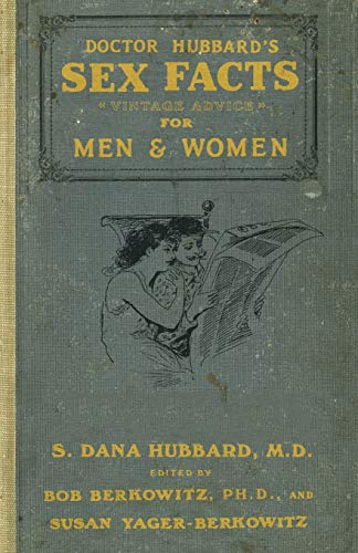 9780061702556: Dr. Hubbard's Sex Facts for Men and Women