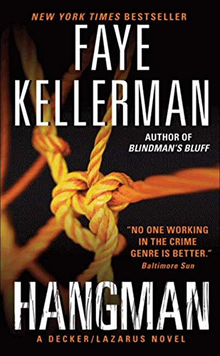 Hangman: A Decker/Lazarus Novel (Decker/Lazarus Novels): Kellerman, Faye