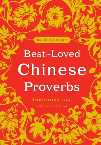 9780061703652: Best-Loved Chinese Proverbs (2nd Edition)