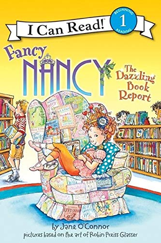 9780061703683: Fancy Nancy: The Dazzling Book Report (I Can Read Book 1)