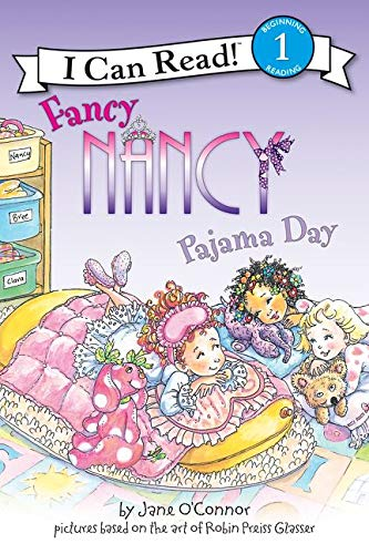 Fancy Nancy: Pajama Day (I Can Read Level 1) (0061703702) by Jane O'Connor