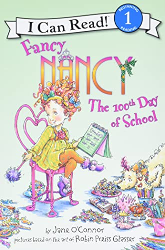 9780061703744: Fancy Nancy: The 100th Day of School (I Can Read Level 1)