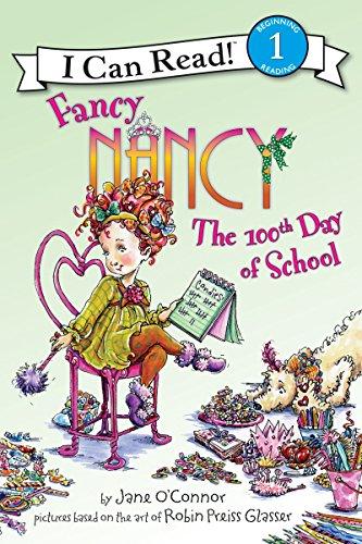 9780061703744: Fancy Nancy: The 100th Day of School (I Can Read Level 1)