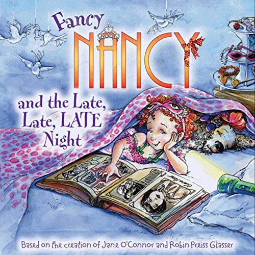 9780061703775: Fancy Nancy and the Late, Late, LATE Night
