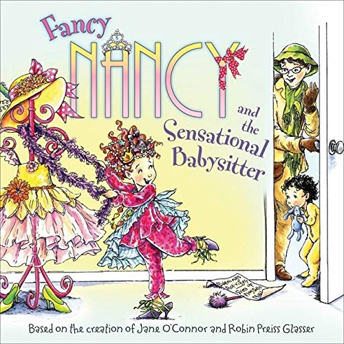 9780061703782: Fancy Nancy and the Sensational Babysitter