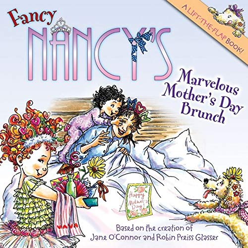 9780061703805: Fancy Nancy's Marvelous Mother's Day Brunch