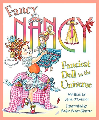 9780061703843: Fancy Nancy: Fanciest Doll in the Universe