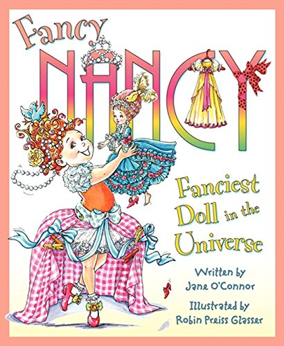 9780061703850: Fancy Nancy: Fanciest Doll in the Universe