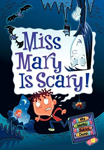 9780061703973: Miss Mary Is Scary! (My Weird School Daze)