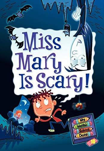 9780061703973: Miss Mary is Scary! (My Weird School Daze, No. 10)