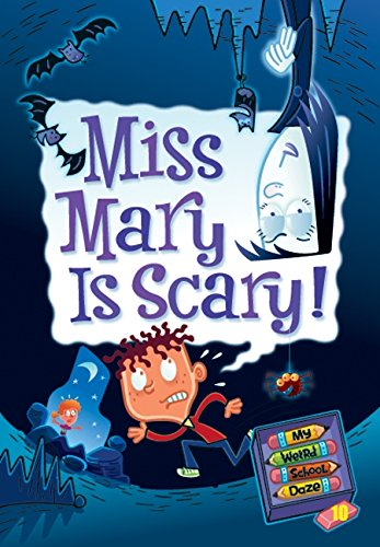 9780061703980: My Weird School Daze #10: Miss Mary Is Scary!