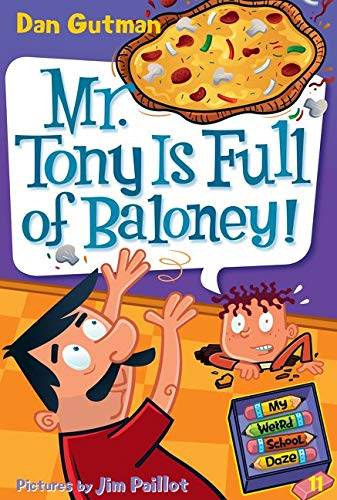 9780061703997: My Weird School Daze #11: Mr. Tony Is Full of Baloney!
