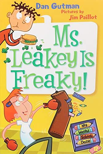 9780061704024: My Weird School Daze #12: Ms. Leakey Is Freaky!