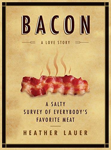 9780061704284: Bacon: A Love Story