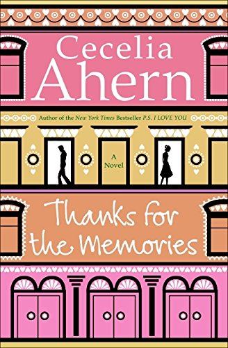 9780061706233: Thanks for the Memories: A Novel