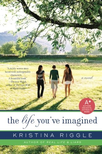 9780061706295: The Life You've Imagined: A Novel