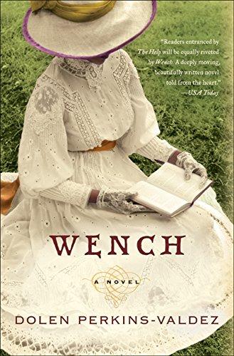 9780061706547: Wench: A Novel