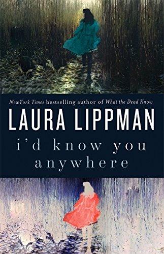 9780061706554: I'd Know You Anywhere: A Novel