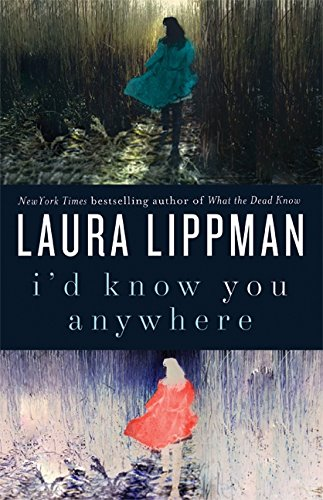 "I'd Know You Anywhere "" Signed "": Lippman, Laura"