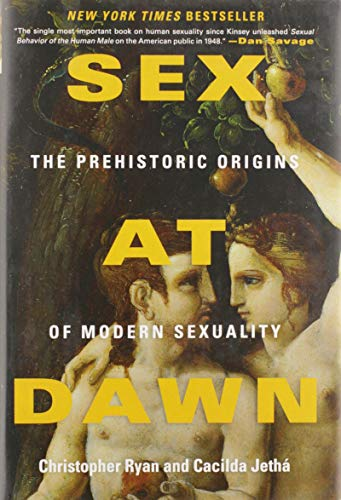 9780061707803: Sex at Dawn: The Prehistoric Origins of Modern Sexuality