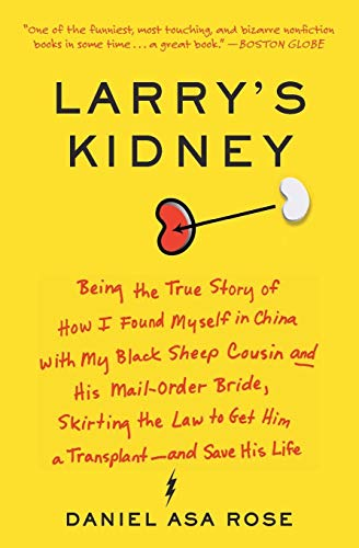 9780061708718: Larry's Kidney