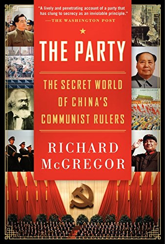 9780061708763: The Party: The Secret World of China's Communist Rulers