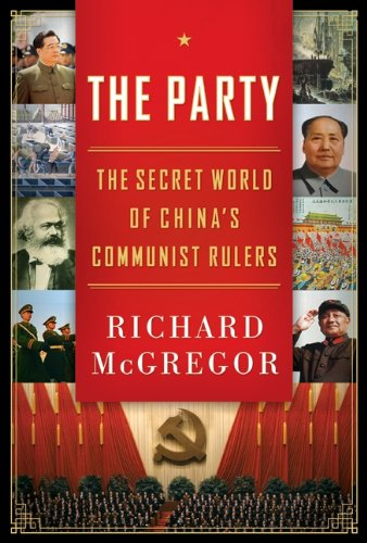 9780061708770: The Party: The Secret World of China's Communist Rulers