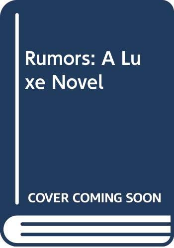 9780061709500: Rumors: A Luxe Novel LP (The Luxe)