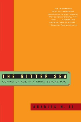 9780061709548: The Bitter Sea: Coming of Age in a China Before Mao