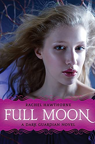 9780061709562: Full Moon (Dark Guardian, Book 2)