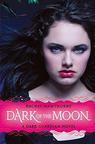 9780061709579: Dark Guardian #3: Dark of the Moon