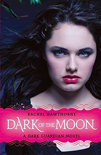 9780061709579: Dark of the Moon (Dark Guardian, No. 3)