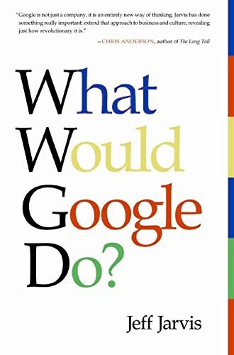 9780061709715: What Would Google Do?