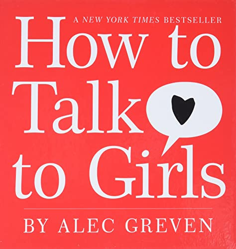 9780061709999: How to Talk to Girls