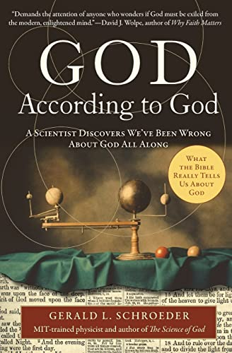 God According to God: A Scientist Discovers We've Been Wrong About God All Along (0061710164) by Gerald Schroeder