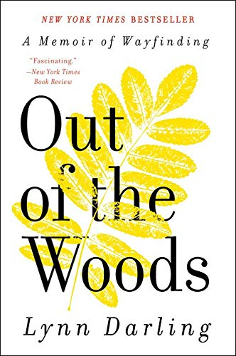 9780061710230: Out of the Woods: A Memoir of Wayfinding (P.S.)