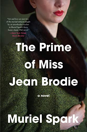 9780061711299: The Prime of Miss Jean Brodie: A Novel