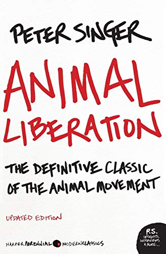 9780061711305: Animal Liberation: The Definitive Classic of the Animal Movement