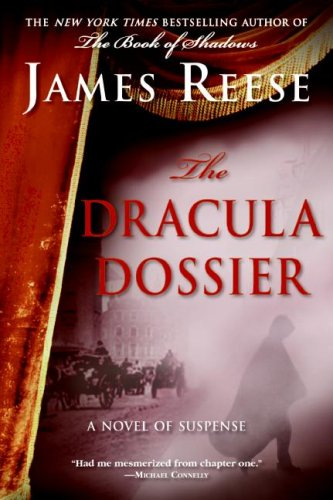 9780061711312: The Dracula Dossier: A Novel of Suspense