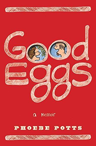 9780061711466: Good Eggs
