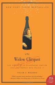 9780061711541: The Widow Clicquot - The Story Of A Champagne Empire And The Woman Who Ruled It
