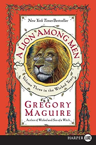 9780061711787: A Lion Among Men (The Wicked Years, Book 3)