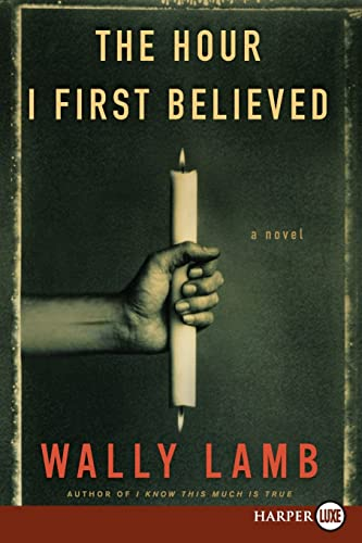 9780061711794: The Hour I First Believed LP: A Novel
