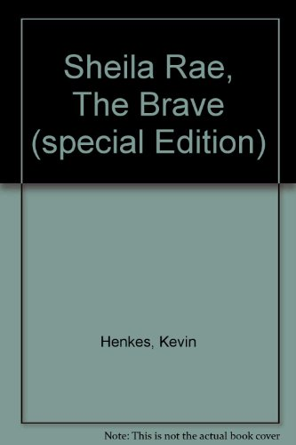 9780061712807: Sheila Rae, The Brave (special Edition)
