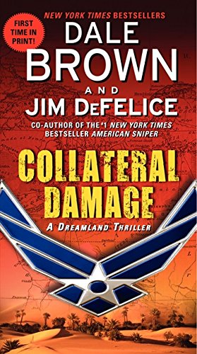 9780061713033: Collateral Damage: A Dreamland Thriller